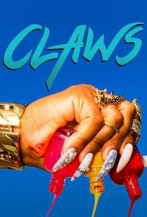 Claws (season 3)