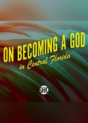 On Becoming a God in Central Florida (season 1)