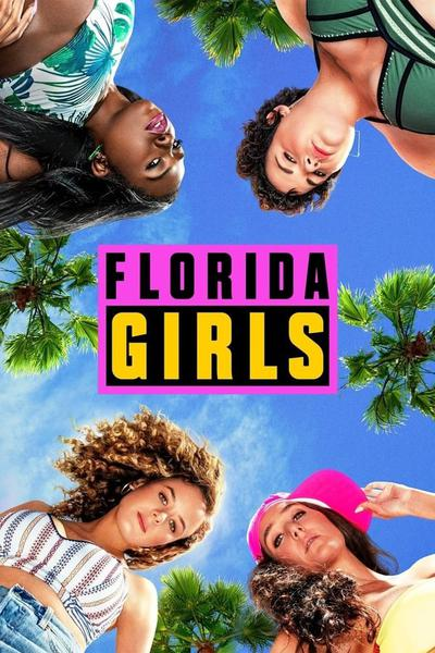 Florida Girls (season 1)