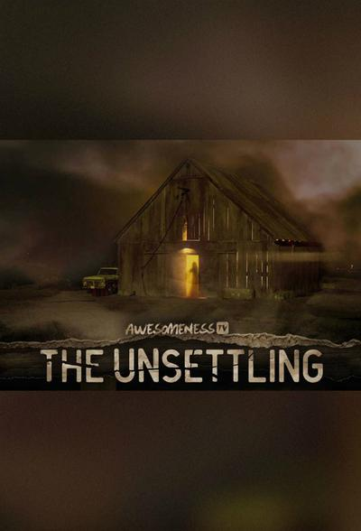 The Unsettling (season 1)