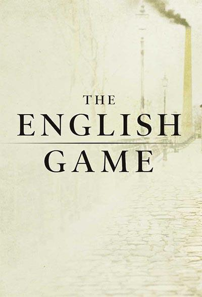 The English Game (season 1)