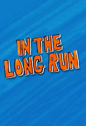 In the Long Run (season 3)