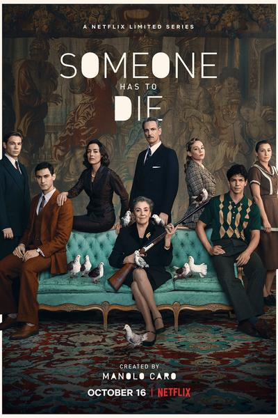 Someone Has to Die (season 1)