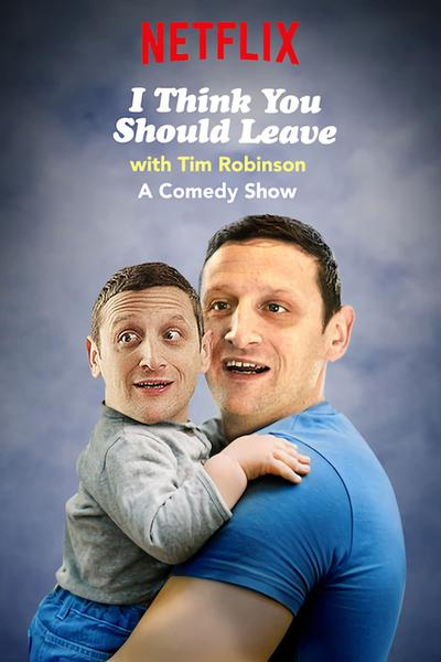 I Think You Should Leave with Tim Robinson (season 2)